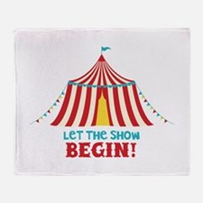 Let The Show Begin! Throw Blanket