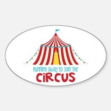 Running Away To Join The Circus Decal