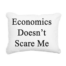 Economics Doesn't Scare  Rectangular Canvas Pillow