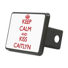 Keep Calm and Kiss Caitlyn Hitch Cover