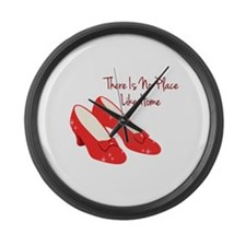 There Is No Place Like Home Large Wall Clock