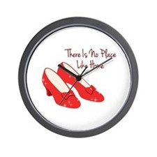 There Is No Place Like Home Wall Clock