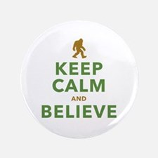 "Keep Calm and Believe 3.5"" Button"