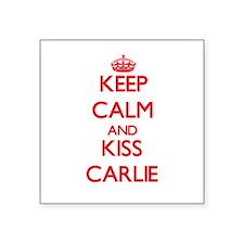 Keep Calm and Kiss Carlie Sticker