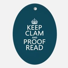 Keep Calm and Proof Read (clam) Ornament (Oval)