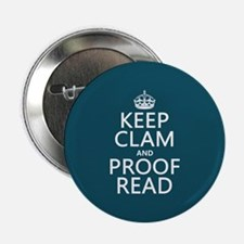 "Keep Calm and Proof Read (clam) 2.25"" Button"