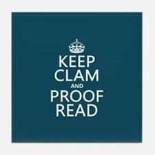 Keep Calm and Proof Read (clam) Tile Coaster