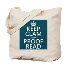 Keep Calm and Proof Read (clam) Tote Bag