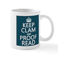 Keep Calm and Proof Read (clam) Mugs