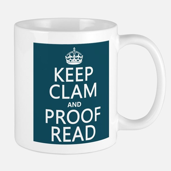 Keep Calm and Proof Read (clam) Mugs