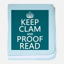 Keep Calm and Proof Read (clam) baby blanket