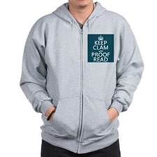 Keep Calm and Proof Read (clam) Zip Hoody