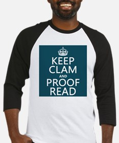 Keep Calm and Proof Read (clam) Baseball Jersey