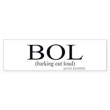 Dog Saying BOL Bumper Bumper Sticker