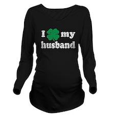 I love my Irish husband Long Sleeve Maternity T-Sh