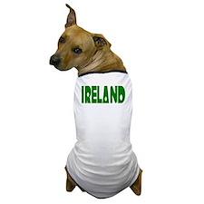 Ireland in Green Radio Kit Dog T-Shirt