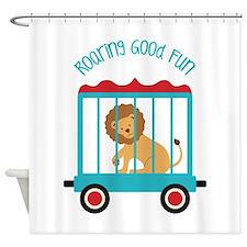 Roaring Good Fun Shower Curtain