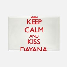 Keep Calm and Kiss Dayana Magnets