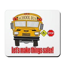 Safer school bus Mousepad