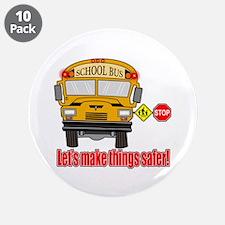 "Safer school bus 3.5"" Button (10 pack)"