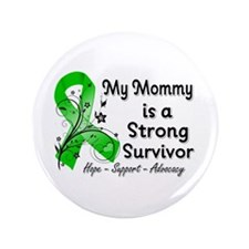 "Mommy Strong Survivor 3.5"" Button"