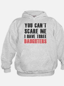 I have three daughters Hoodie