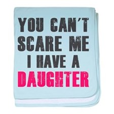 I have a Daughter baby blanket