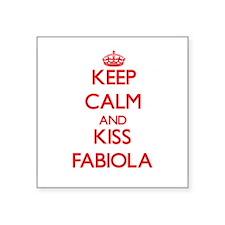 Keep Calm and Kiss Fabiola Sticker