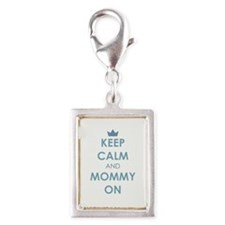 Keep Calm and Mommy On Blue Charms