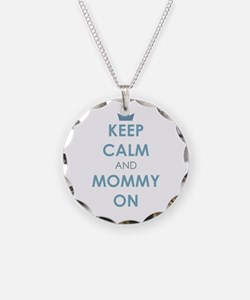 Keep Calm and Mommy On Blue Necklace