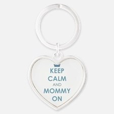 Keep Calm and Mommy On Blue Keychains