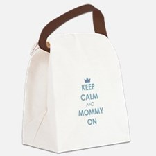 Keep Calm and Mommy On Blue Canvas Lunch Bag