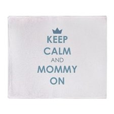 Keep Calm and Mommy On Blue Throw Blanket
