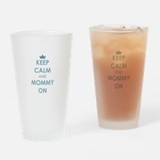 Keep Calm and Mommy On Blue Drinking Glass