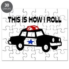 This Is How I Roll In A Cop Car Puzzle