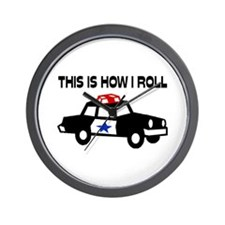 This Is How I Roll In A Cop Car Wall Clock