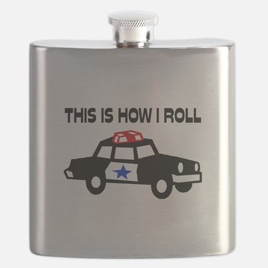 This Is How I Roll In A Cop Car Flask