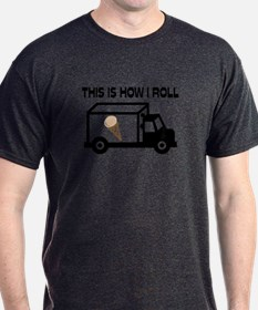 This Is How I Roll Ice Cream Truck T-Shirt