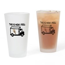This Is How I Roll Ice Cream Truck Drinking Glass