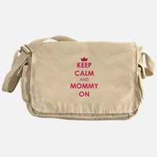 Keep Calm and Mommy On pink Messenger Bag