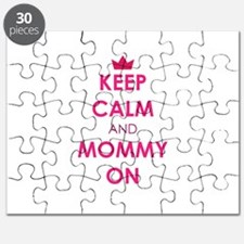 Keep Calm and Mommy On pink Puzzle