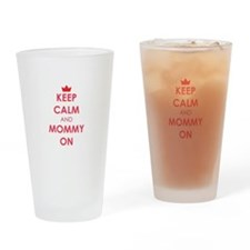 Keep Calm and Mommy On red Drinking Glass