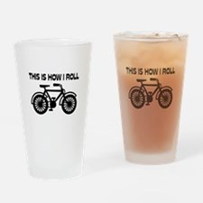 This Is How I Roll Bicycle Drinking Glass