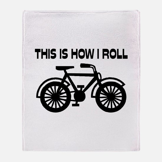 This Is How I Roll Bicycle Throw Blanket