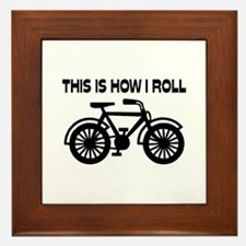 This Is How I Roll Bicycle Framed Tile