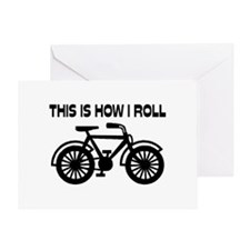 This Is How I Roll Bicycle Greeting Card