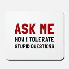 Ask Me Mousepad