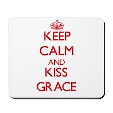 Keep Calm and Kiss Grace Mousepad