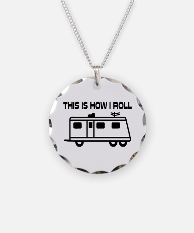 This Is How I Roll Motorhome Necklace