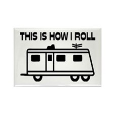This Is How I Roll Motorhome Rectangle Magnet